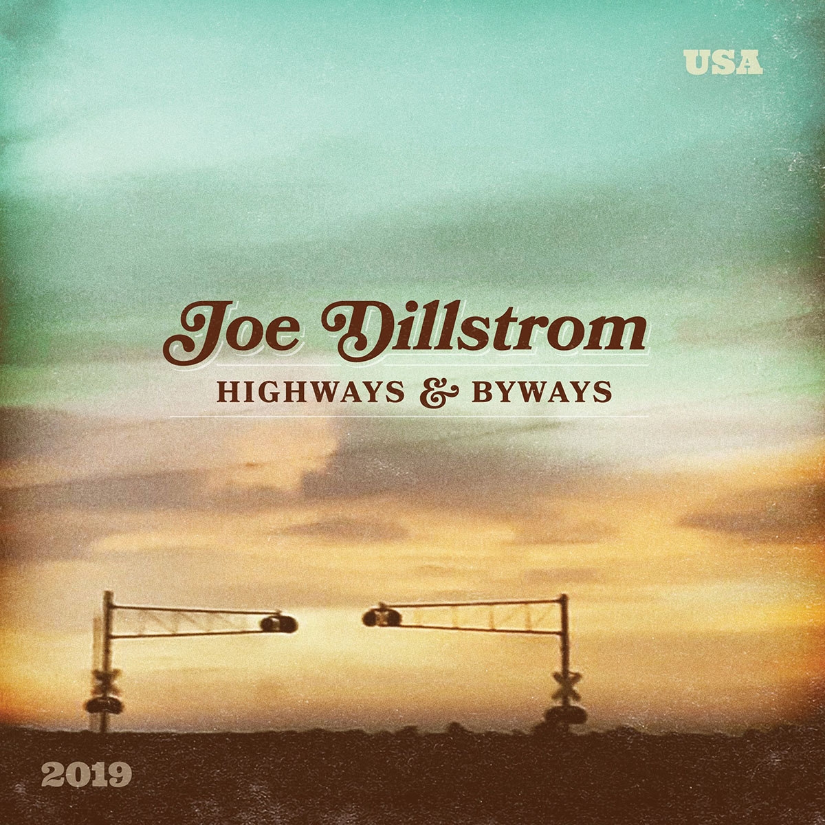 Joe Dillstrom: Highways & Byways