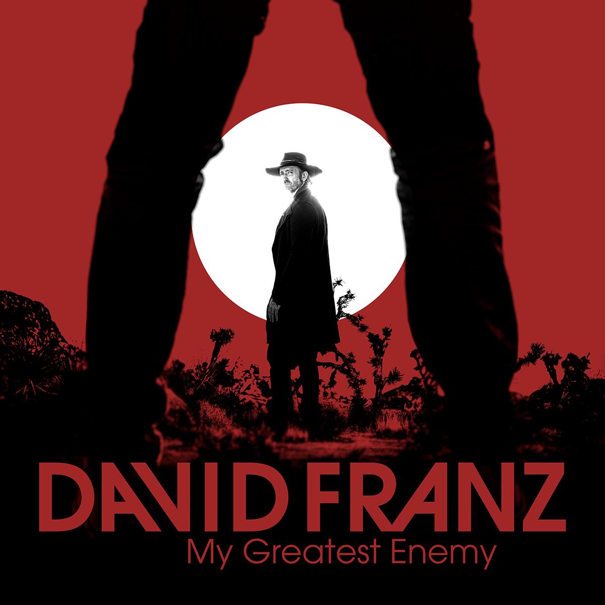 "David Franz   ""My Greatest Enemy"""