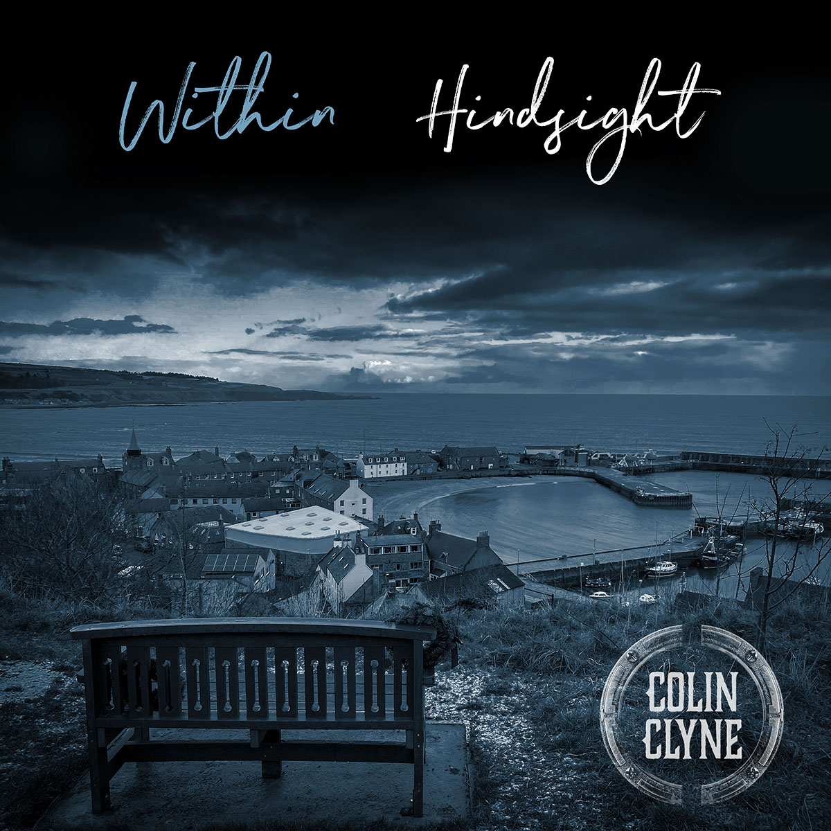 Colin Clyne   Within Hindsight