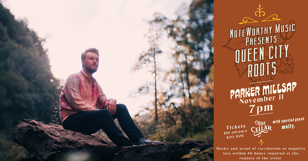 NoteWorthy Music Presents: Queen City Roots   Parker Millsap November 11th at SBC's The Cellar